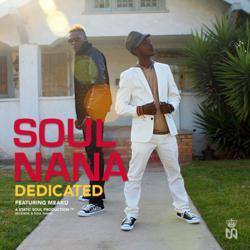 Dedicated (feat. Meaku) The Single By Soul Nana