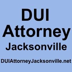 DUI Attorney Jacksonville Florida