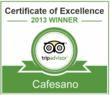 Cafesano Awarded 2013 Certificate of Excellence from TripAdvisor