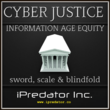 cyber-justice-information-age-equity-internet-safety-executive-summary-seed-funding-ipredator