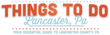 Things To Do Lancaster PA Offers Introductory Rates with Social Media...