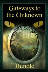 Gateways to the Unknown eBook Bundle Available Now