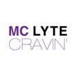 "Hip-Hop Pioneer MC Lyte Debuts ""Cravin',"" Her First New Single Since..."