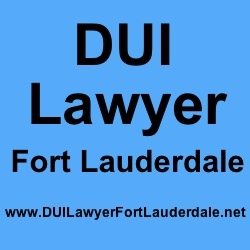 DUI Lawyer Fort Lauderdale