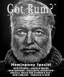 """Got Rum?"" July 2013 - Hemingway Issue"