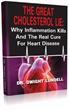 "Causes Of Heart Disease | ""Great Cholesterol Lie"" Reveals to..."