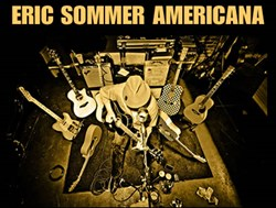 Eric Sommer, Roots Americana