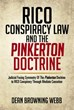 Author Dean Browning Webb Explores the Pinkerton Doctrine