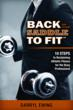 """The journey toward reclaiming athletic fitness begins with """"Back in the Saddle to Fit"""" by Darryl Ewing. No excuses. Ready, set. Let's go."""