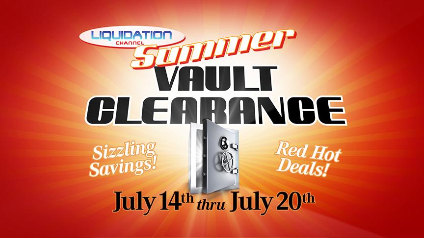Liquidation channel lc announces its 2nd summer vault for Liquidation tv