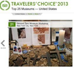 Ground Zero Museum Workshop, Trip Advisor's 2013 Top 25 Museums List