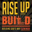 "Building God's Way to Host ""rise Up & Build"" Seminar..."