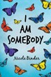 Nicole Binder Announces Release of 'I am Somebody'