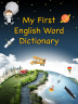 """My First English Word Dictionary – An Educational App For iPhone and..."