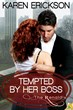 Samhain Publishing's eBook, Tempted by Her Boss by Karen Erickson, Hits USA Today Bestseller List