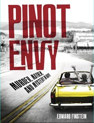 """Pinot Envy is the debut novel of wine expert Edward """"Doc"""" Finstein."""