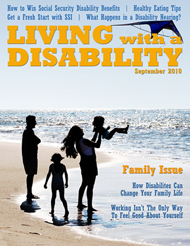 Living With a Disability features informative and easy-to-read content from disability lawyers, health care professionals and other experts, as well as disabled individuals