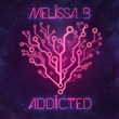 Melissa B Addicted Album Cover