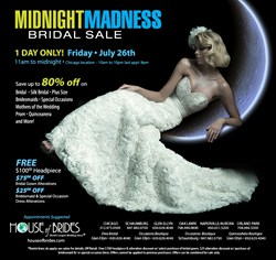 Midnight Madness Sale July 26 at House of Brides