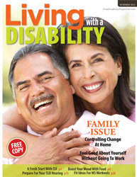 Living with a Disability is available on publication racks in doctor's offices, health clinics, hospitals, pharmacies, community service agencies, grocery stores, convenience stores & other locations.