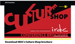 Culture Shop is the theme for the 2013 International Retail Design Conference, Sept. 17-19 in Vancouver, BC.