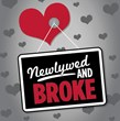 Newlywed and Broke