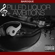 "Coast 2 Coast Mixtapes Presents the ""Spilled Liquor & Ambitions""..."