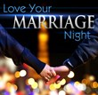 "The Intentional Living Center Announces Dates for ""Love Your Marriage..."