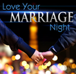 The Intentional Living Center Introduces the Love Your Marriage Night...