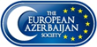 The European Azerbaijan Society Expresses 'Disappointment' at the...