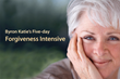 Byron Katie's first Five-day Forgiveness Intensive at the Ojai Valley Inn & Spa, Ojai, California, 6–11 October 2013