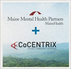 Maine Mental Health Partners Selects CoCENTRIX to power Coordinated Patient-Centered Care across the state of Maine