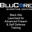 "BluCore Launches New ""Black Site"" for Firearms Training Classes"