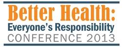 Better Health: Everyone's Responsibility logo