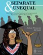Affirmative Action or Not, Higher Education Perpetuates Racial...