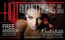 Enjoy complimentary admission at Centerfolds SF throughout August