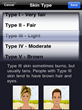 Users enter skin type, from very fair to dark.