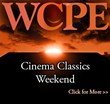 WCPE Cinema Classics Weekend August 10-11