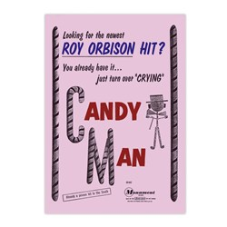 Candy Man poster available to commemorate the song recorded by Roy Orbison written by Beverly Ross and Fred Neil. http://beverlyross.info
