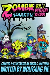 Zombie Squirts Anti-Bully Book