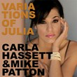 """Variations Of Julia"" by Carla Hassett & Mike Patton"