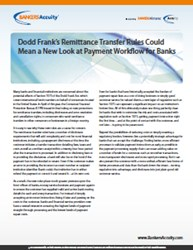 Dodd Frank's Remittance Transfer Rules Could Mean a New Look at Payment Workflow for Banks