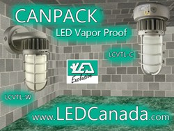 LED Canada Releases its Canpack™ LED Vapor Proof Outdoor Lighting