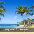 Exceptional Savings at Poipu Beach on Kauai Vacation Rentals