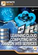 "InfiniteSkills' ""Learning Cloud Computing With Amazon Web Services Training Video,"" Tutorial to Moving and Configuring Hosting In Amazon Cloud Services"
