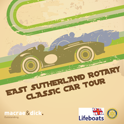 Macrae & Dick Support East Sutherland Rotary Classic Car Tour Poster