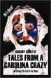 Grigsby Arnette Announces Release of 'Tales from a Carolina Crazy'