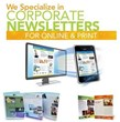 HWDS Specializes in Corporate Newsletters - particularly for Healthcare, Transportation and Government Sector