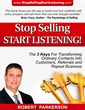 "Mr. Robert Parkerson's Top Selling Book ""Stop Selling; Start Listening"""