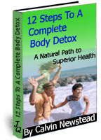 how to live well how 12 steps to a complete body detox